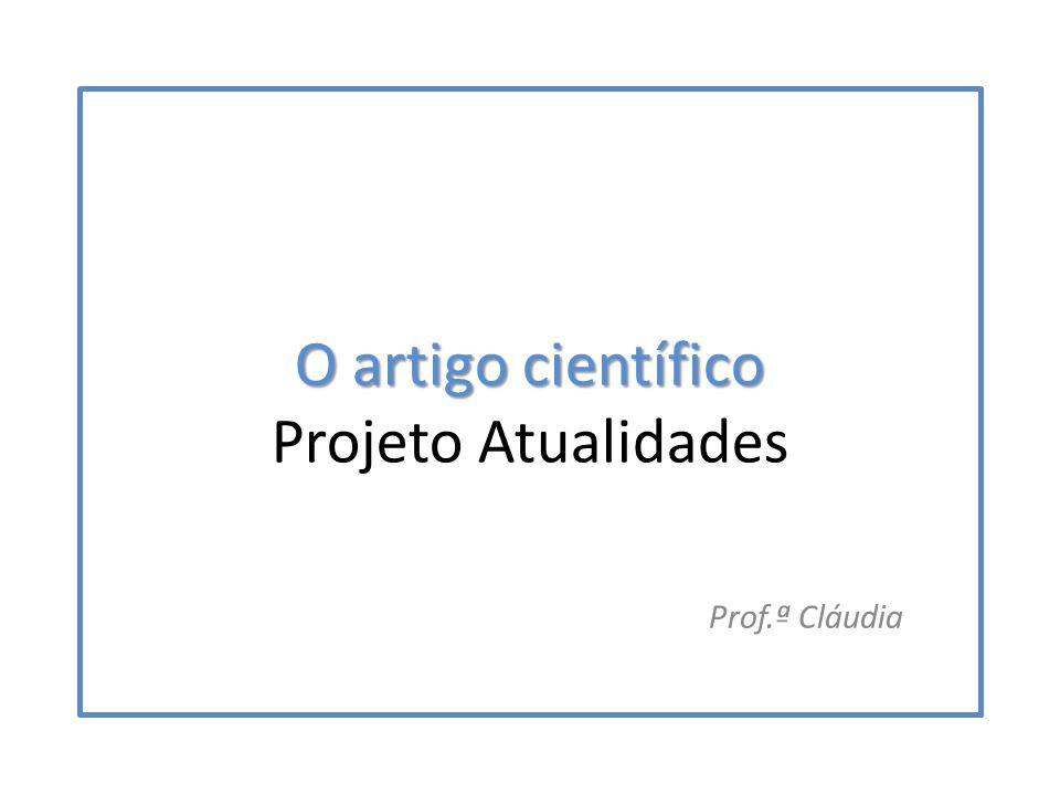 O artigo científico Projeto Atualidades