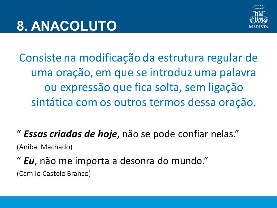8. ANACOLUTO