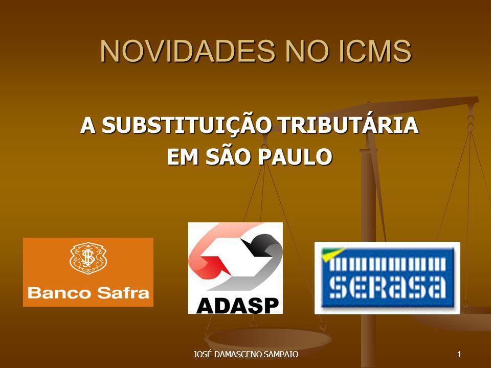 A SUBSTITUIÇÃO TRIBUTÁRIA EM SÃO PAULO