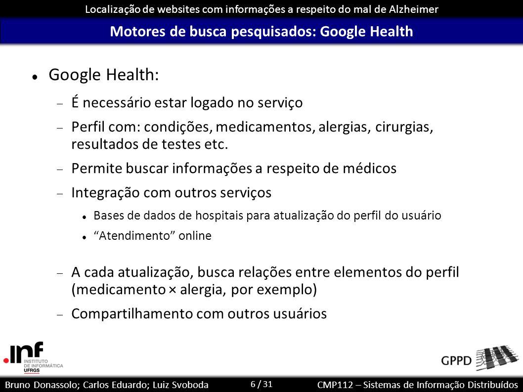 Motores de busca pesquisados: Google Health