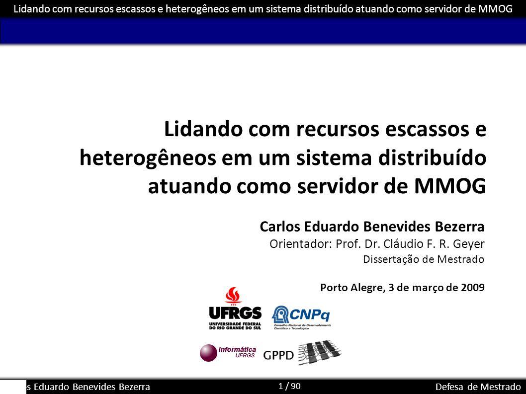 Lidando com recursos escassos e heterogêneos em um sistema distribuído atuando como servidor de MMOG