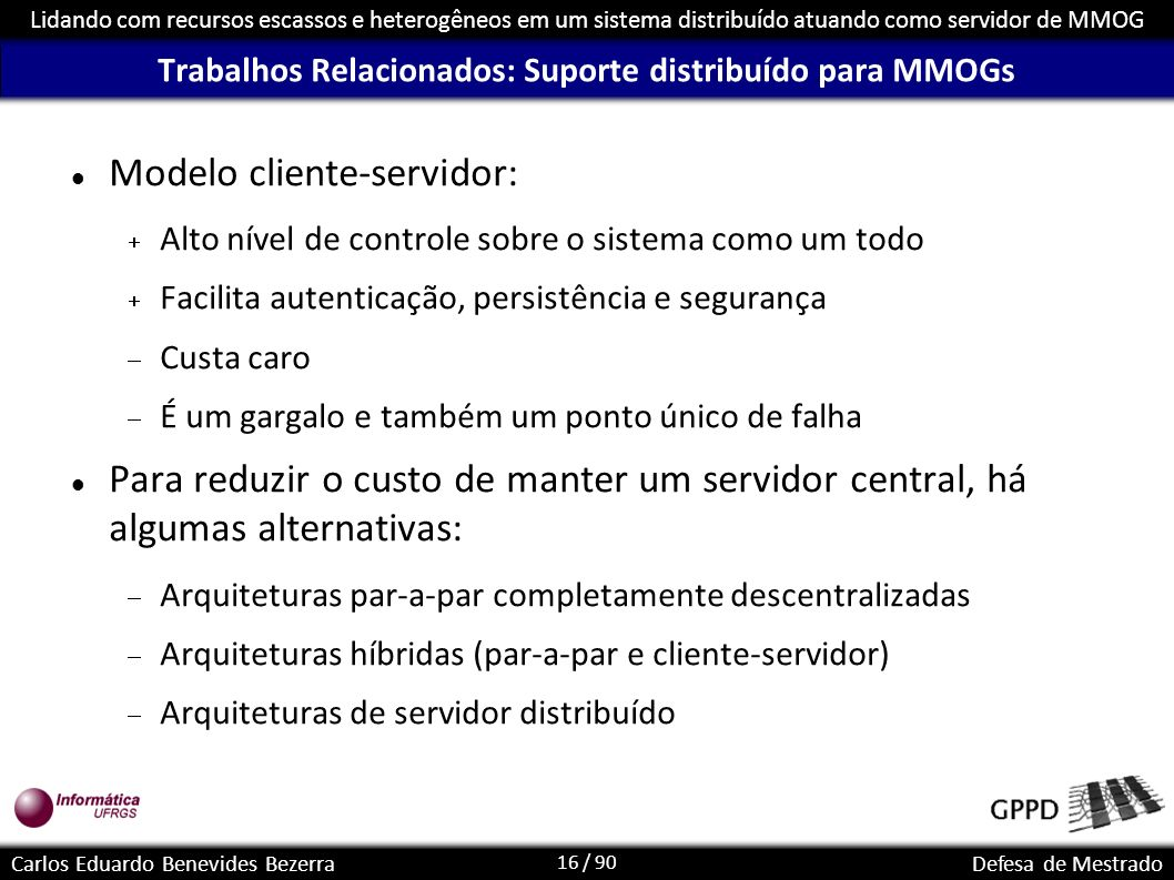 Trabalhos Relacionados: Suporte distribuído para MMOGs
