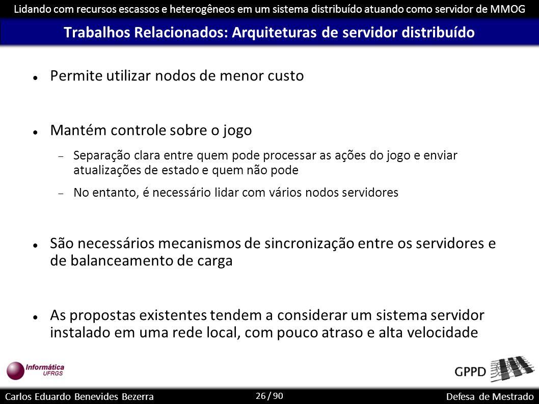 Trabalhos Relacionados: Arquiteturas de servidor distribuído