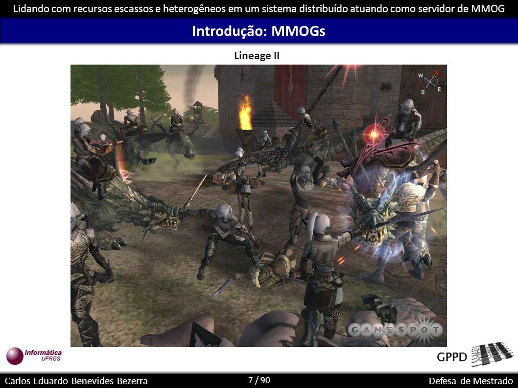 Introdução: MMOGs Lineage II