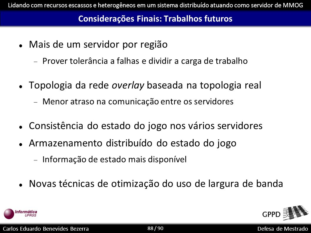 Considerações Finais: Trabalhos futuros