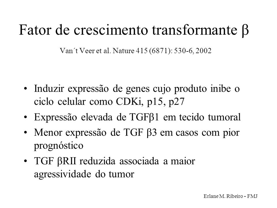 Fator de crescimento transformante β Van´t Veer et al