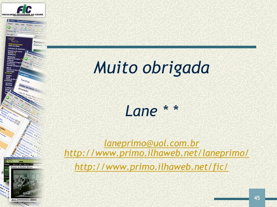 laneprimo@uol.com.br http://www.primo.ilhaweb.net/laneprimo/