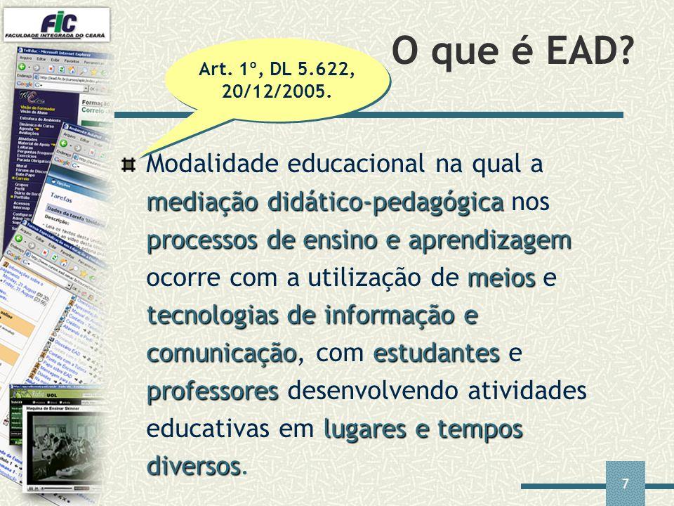 O que é EAD Art. 1º, DL 5.622, 20/12/2005.