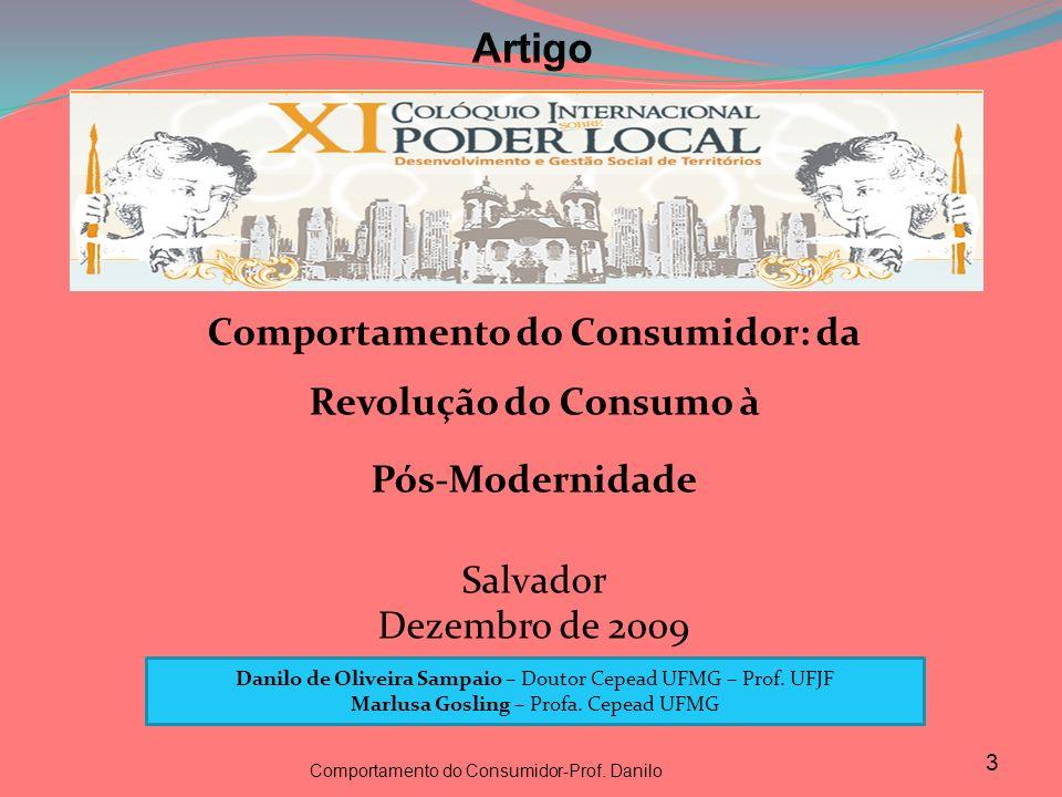 Comportamento do Consumidor: da Revolução do Consumo à