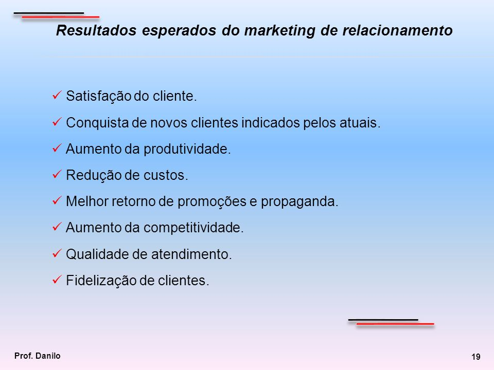 Resultados esperados do marketing de relacionamento