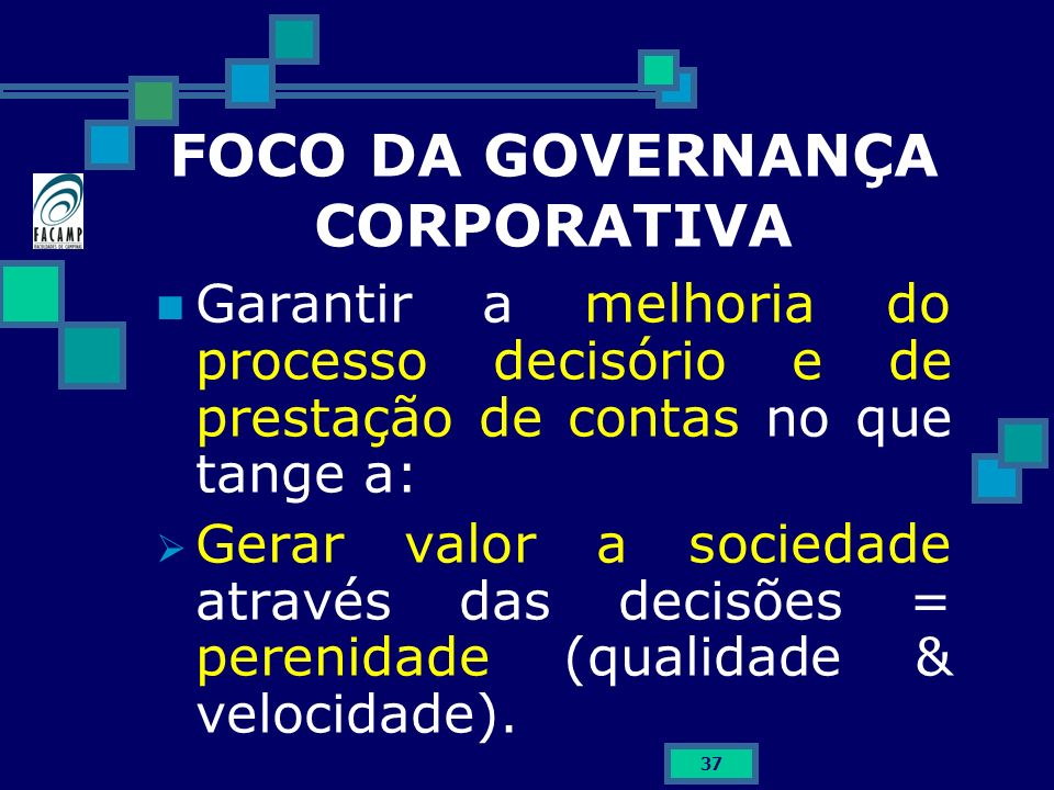 FOCO DA GOVERNANÇA CORPORATIVA