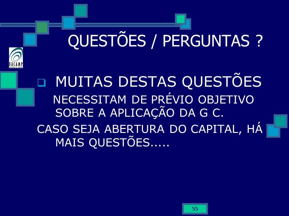 QUESTÕES / PERGUNTAS MUITAS DESTAS QUESTÕES