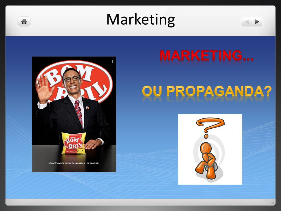 Marketing marketing... Ou propaganda