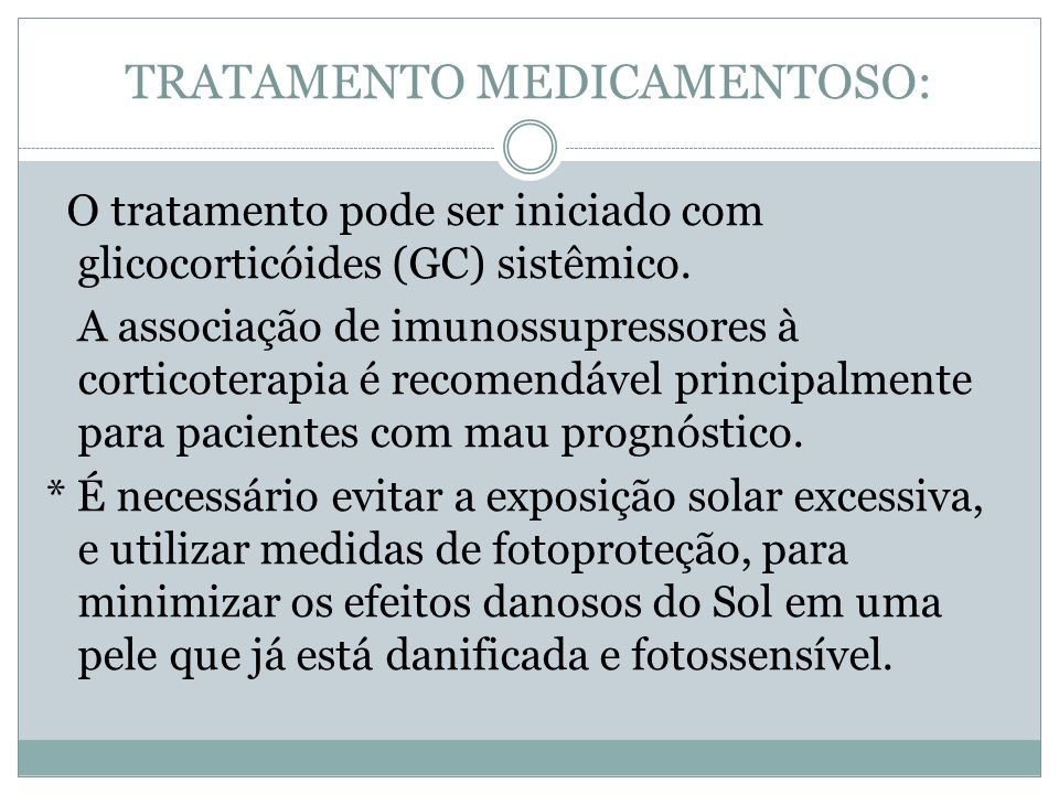 TRATAMENTO MEDICAMENTOSO: