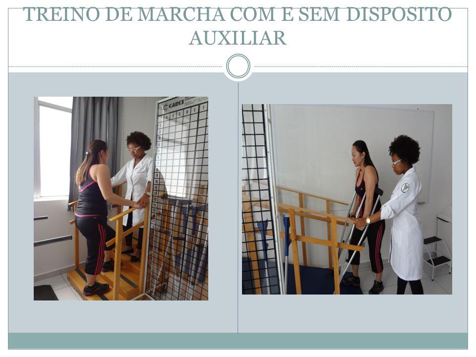TREINO DE MARCHA COM E SEM DISPOSITO AUXILIAR