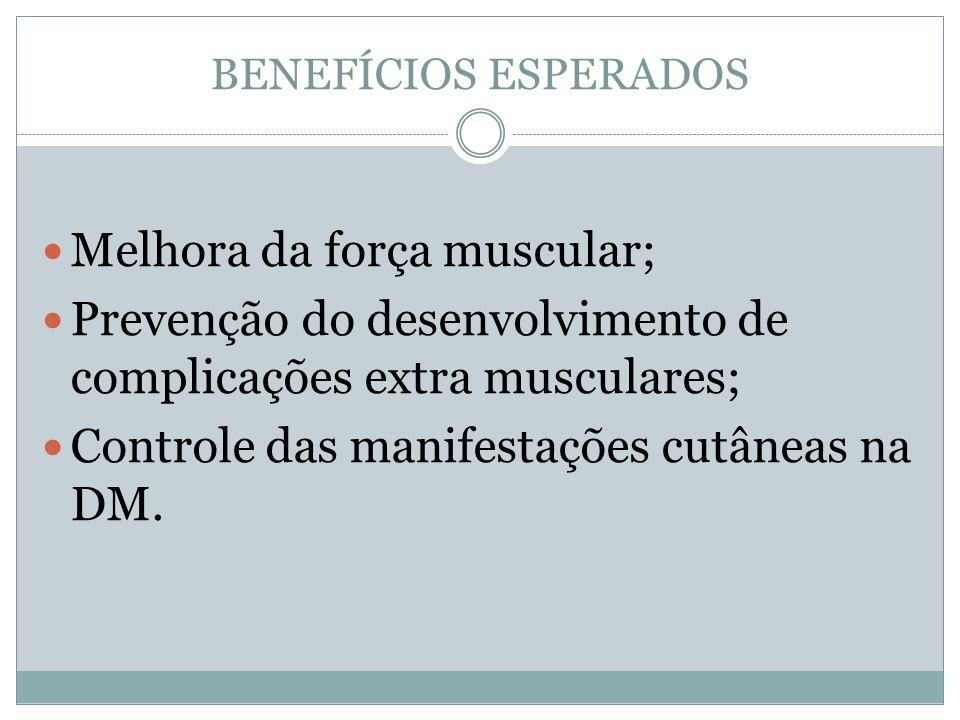 Melhora da força muscular;