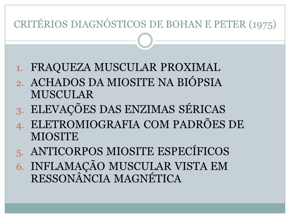 CRITÉRIOS DIAGNÓSTICOS DE BOHAN E PETER (1975)
