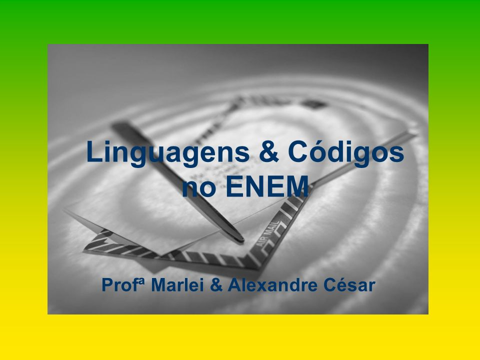 Linguagens & Códigos no ENEM