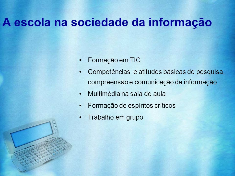 A escola na sociedade da informação