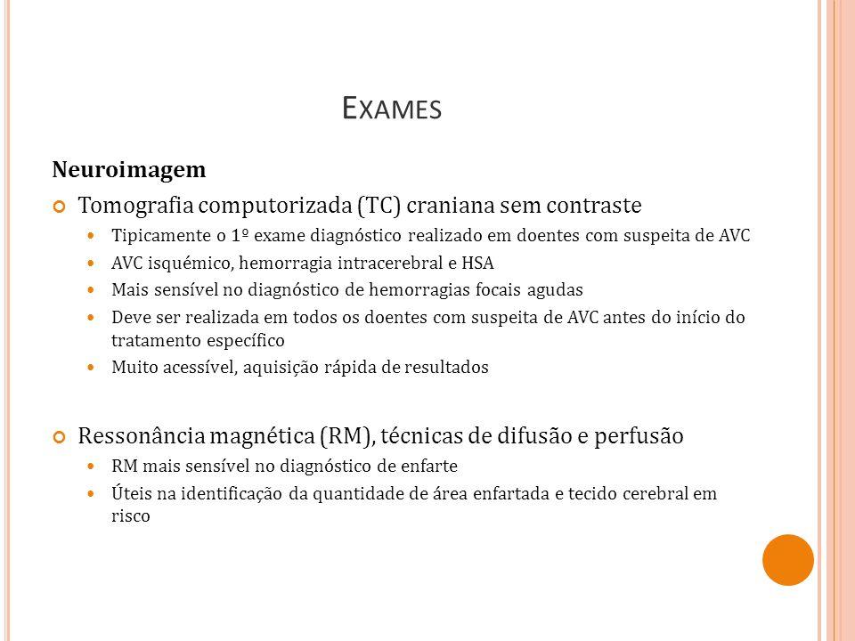 Exames Neuroimagem. Tomografia computorizada (TC) craniana sem contraste.
