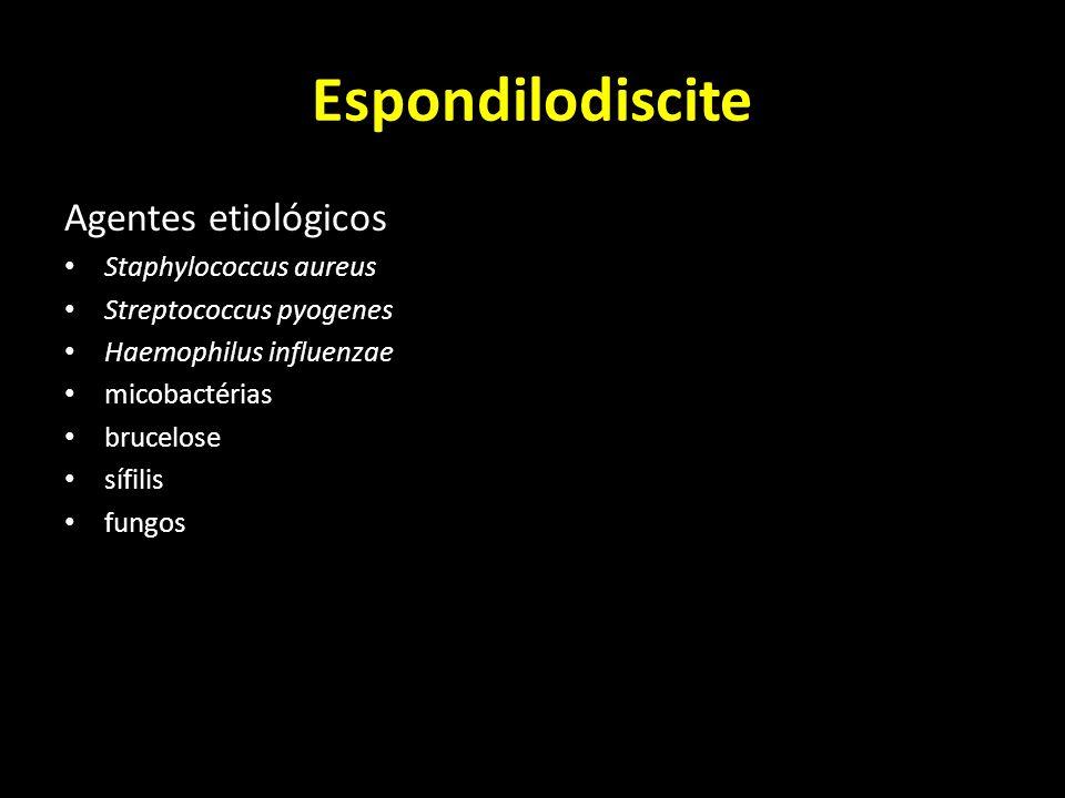 Espondilodiscite Agentes etiológicos Staphylococcus aureus