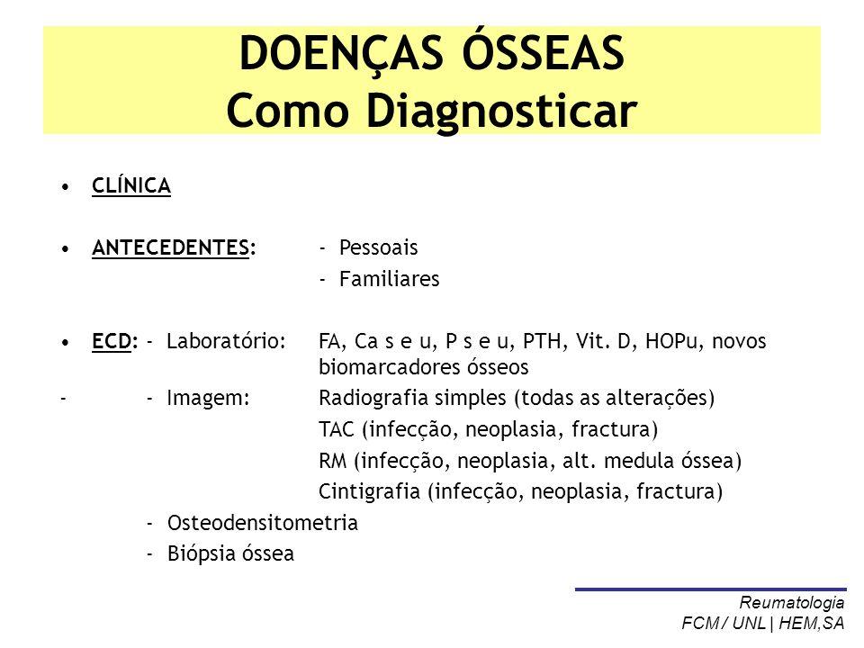 DOENÇAS ÓSSEAS Como Diagnosticar