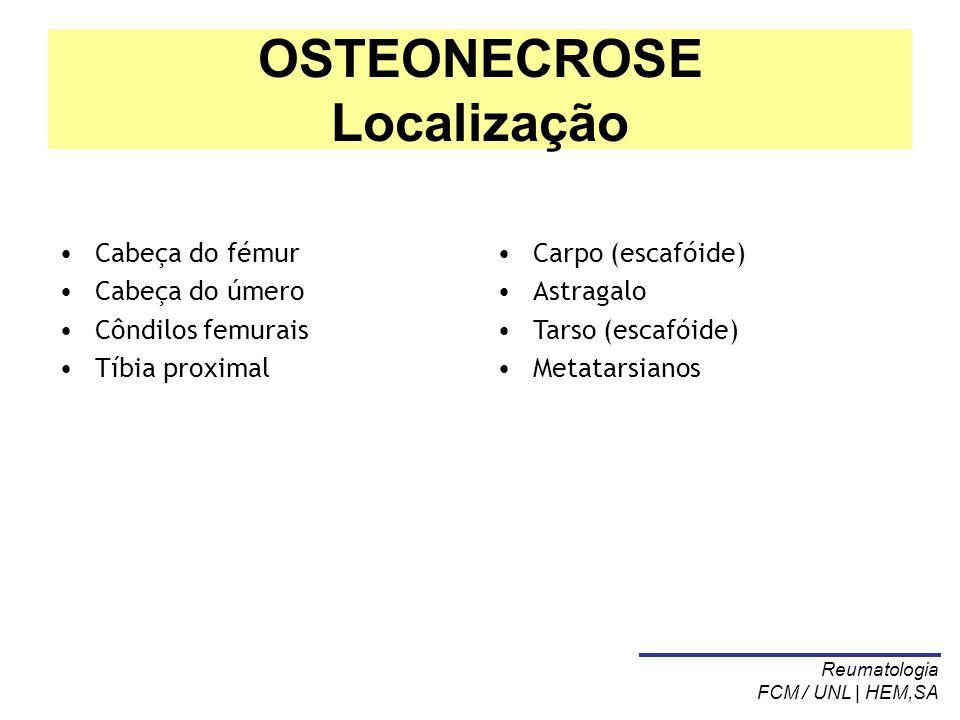 OSTEONECROSE Localização