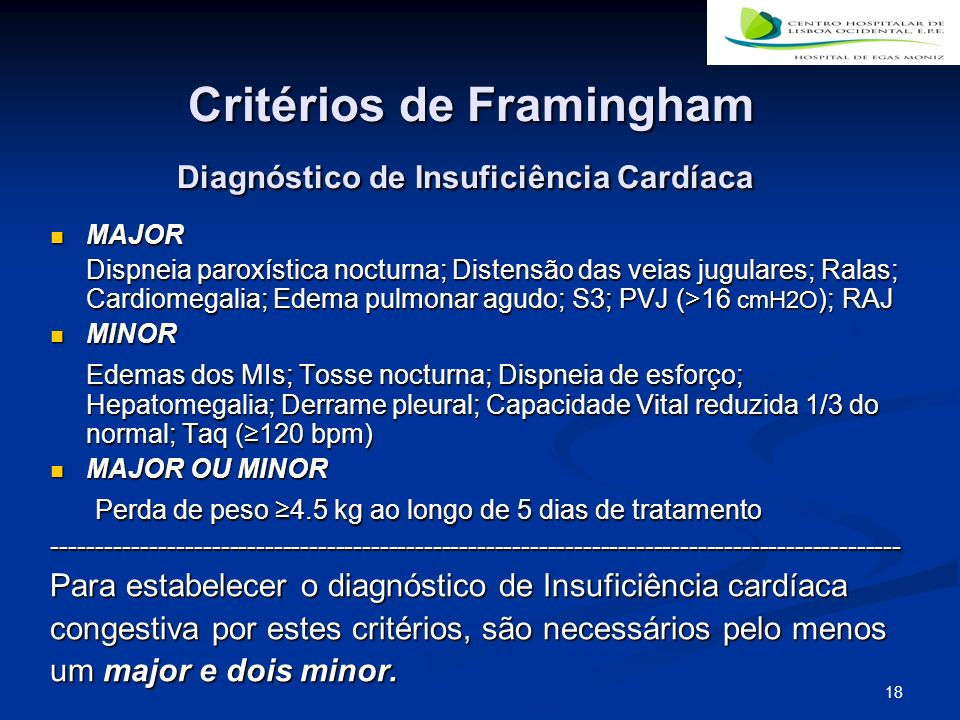 Critérios de Framingham Diagnóstico de Insuficiência Cardíaca
