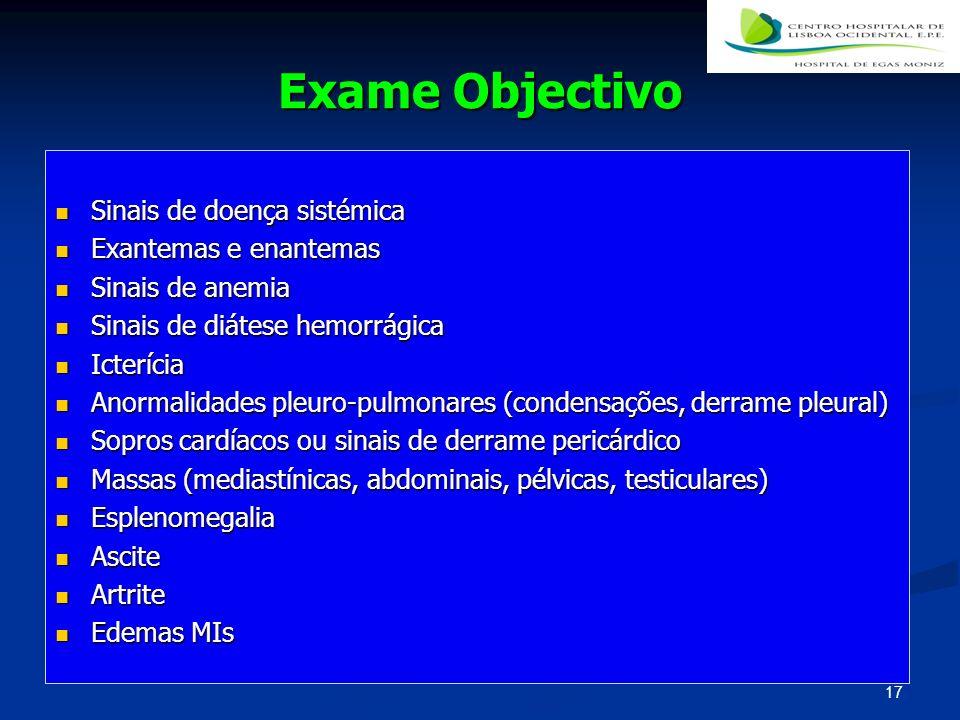 Exame Objectivo Sinais de doença sistémica Exantemas e enantemas