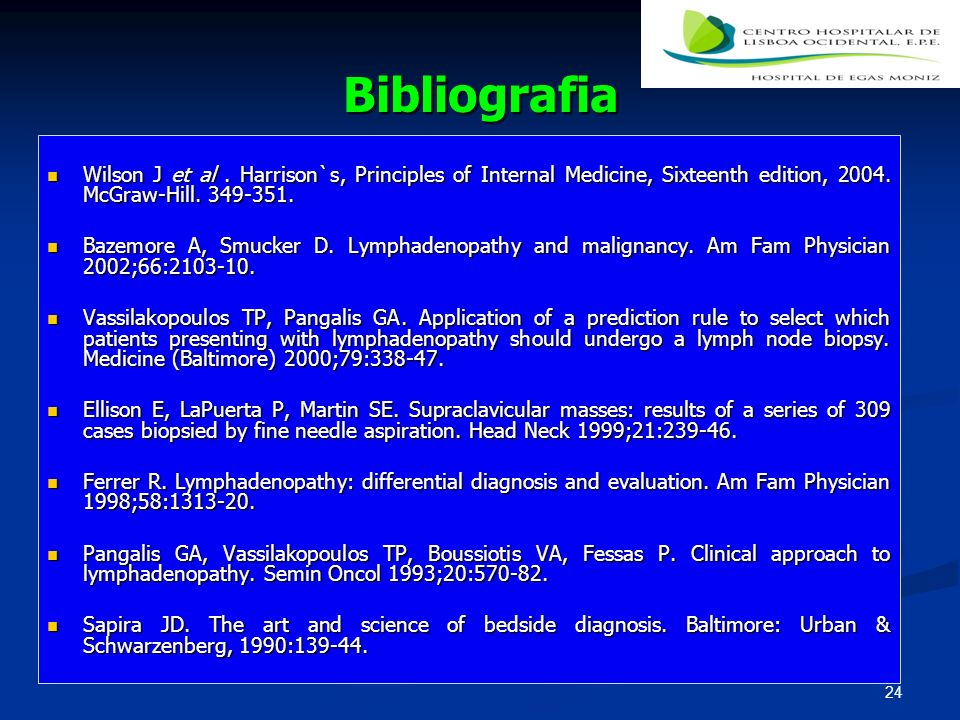 BibliografiaWilson J et al . Harrison`s, Principles of Internal Medicine, Sixteenth edition, 2004. McGraw-Hill. 349-351.