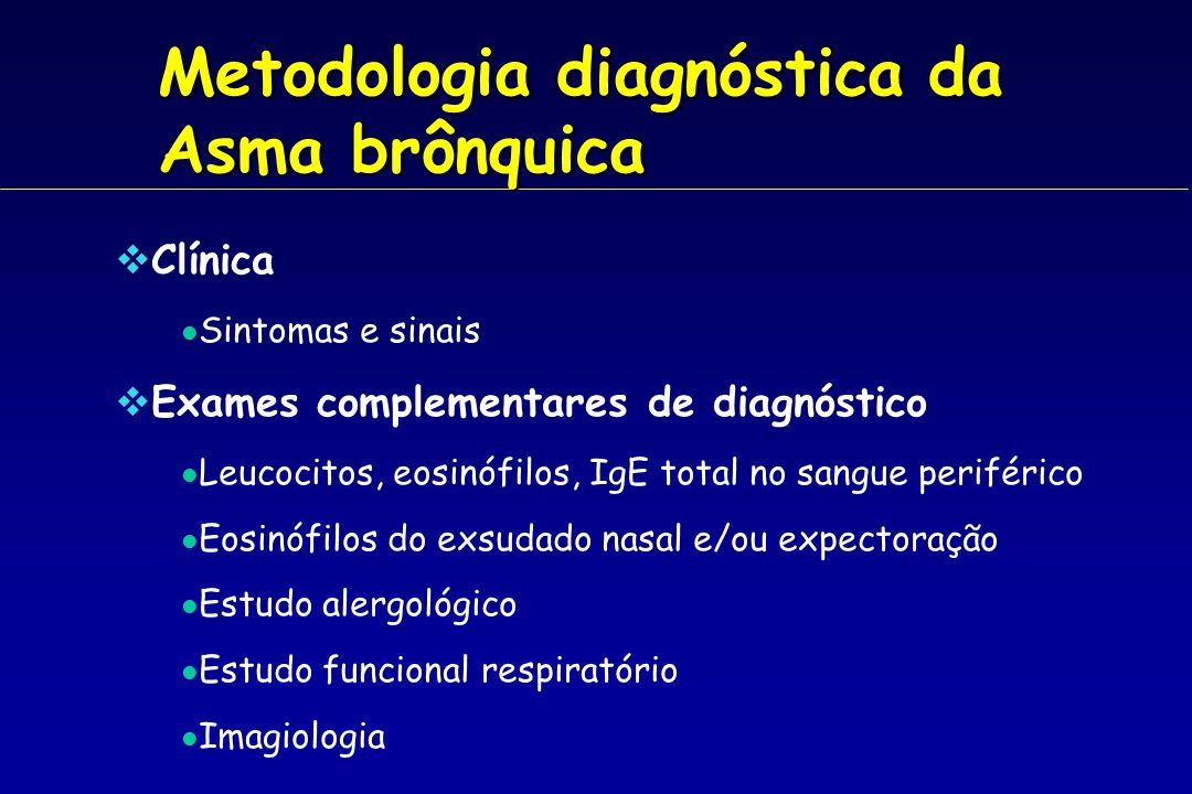 Metodologia diagnóstica da Asma brônquica