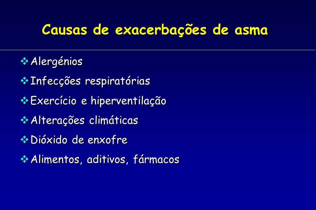 Causas de exacerbações de asma