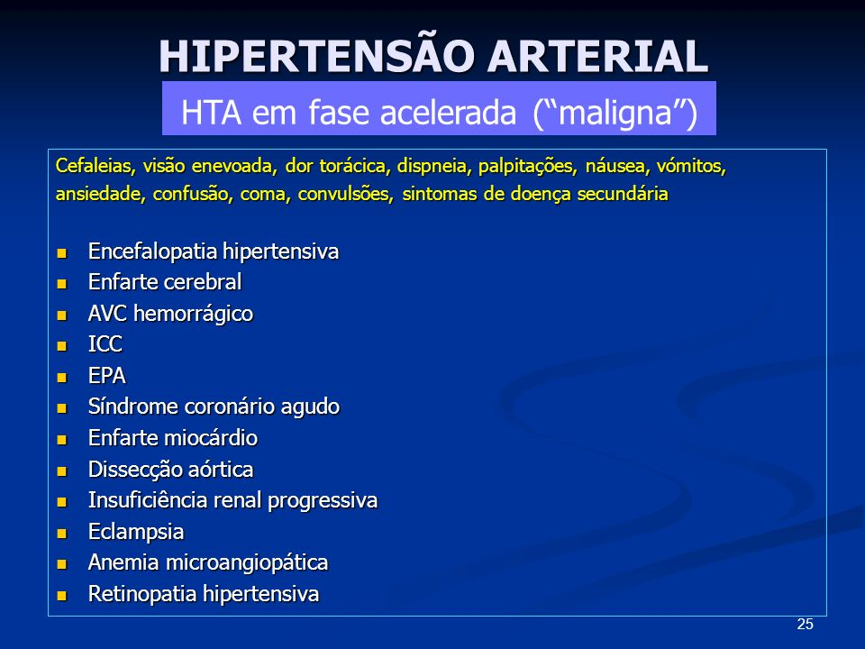 HTA em fase acelerada ( maligna )