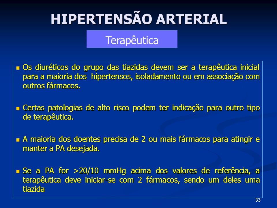 HIPERTENSÃO ARTERIAL Terapêutica