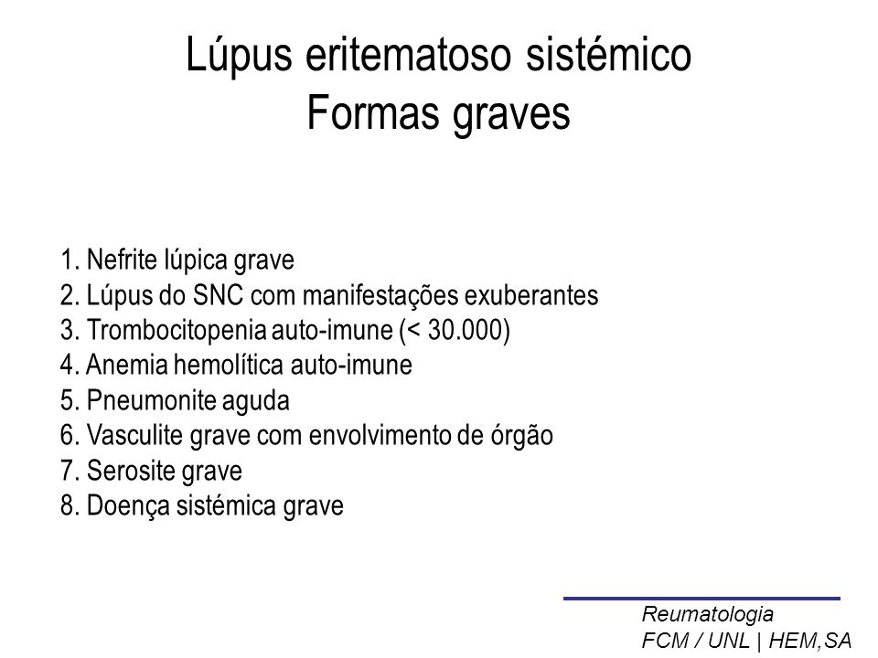 Lúpus eritematoso sistémico Formas graves