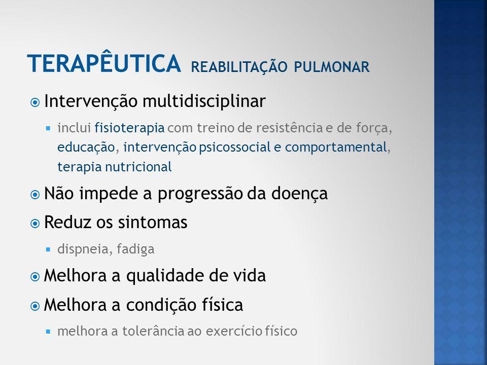 TERAPÊUTICA Reabilitação Pulmonar