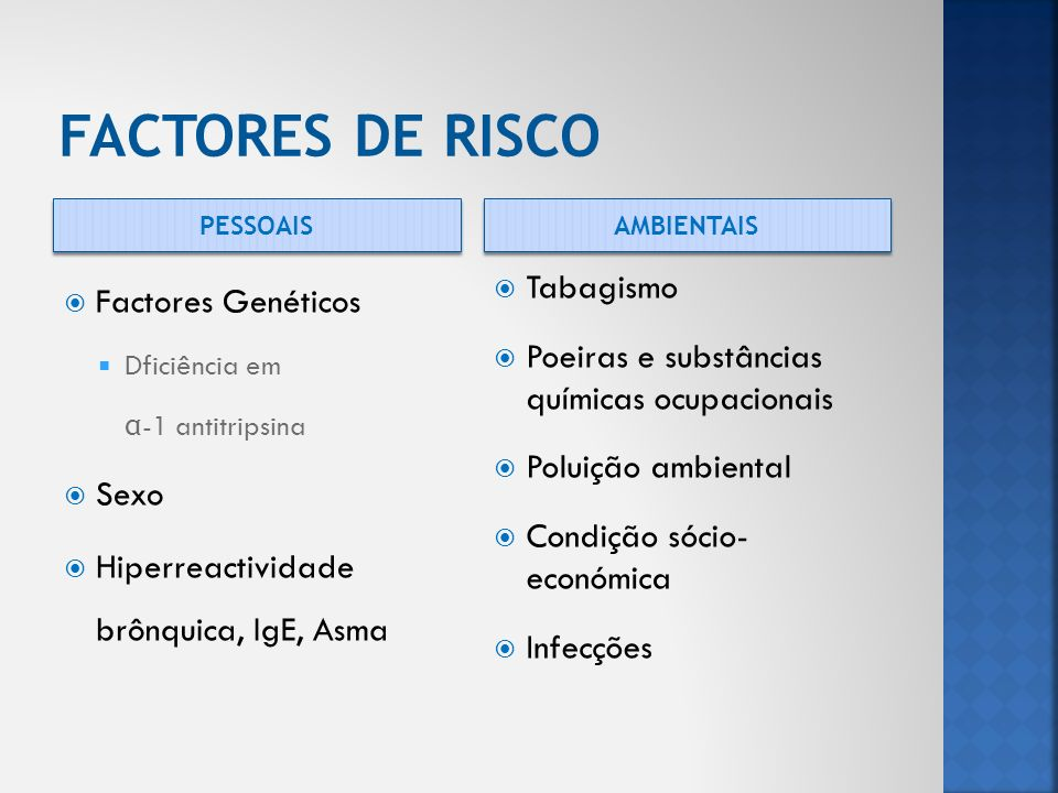 FACTORES DE RISCO Factores Genéticos Sexo