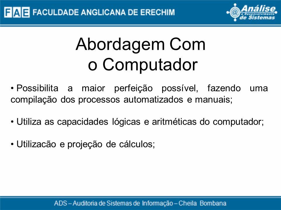 Abordagem Com o Computador