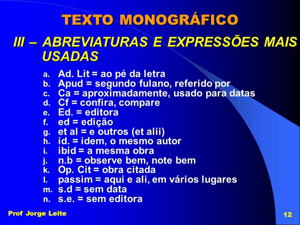 TEXTO MONOGRÁFICO III – ABREVIATURAS E EXPRESSÕES MAIS USADAS