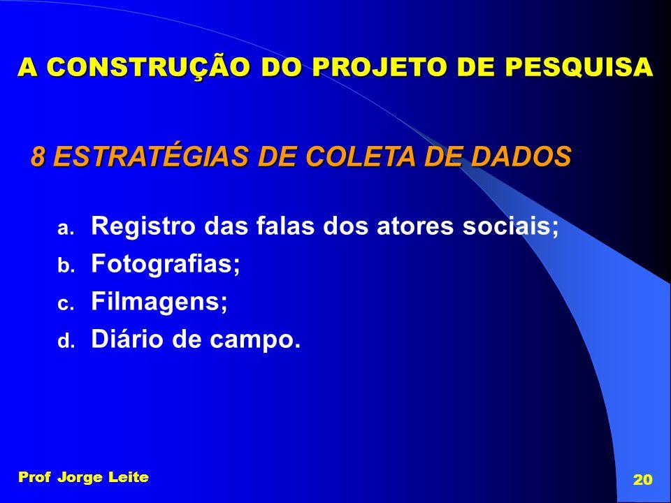 A CONSTRUÇÃO DO PROJETO DE PESQUISA