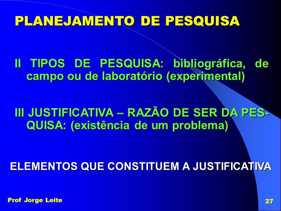 ELEMENTOS QUE CONSTITUEM A JUSTIFICATIVA