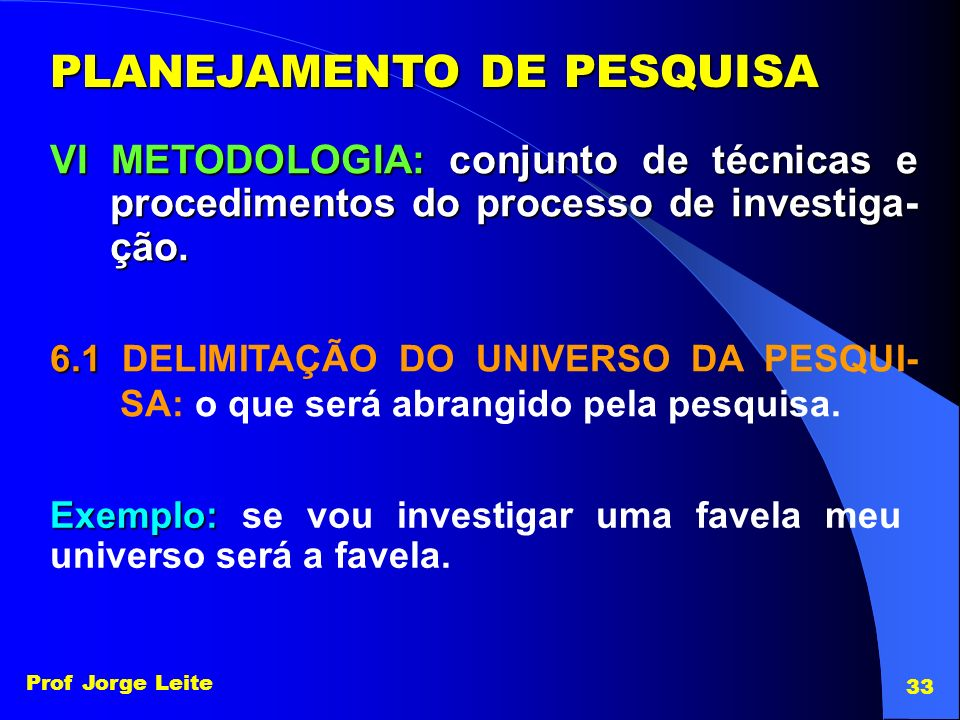 PLANEJAMENTO DE PESQUISA