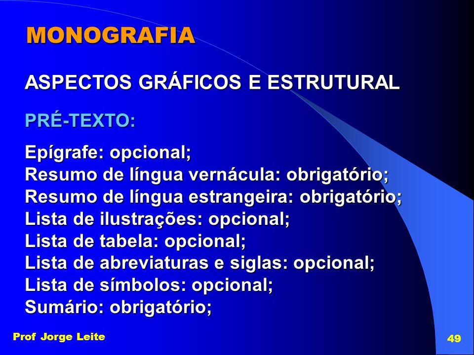MONOGRAFIA ASPECTOS GRÁFICOS E ESTRUTURAL PRÉ-TEXTO: