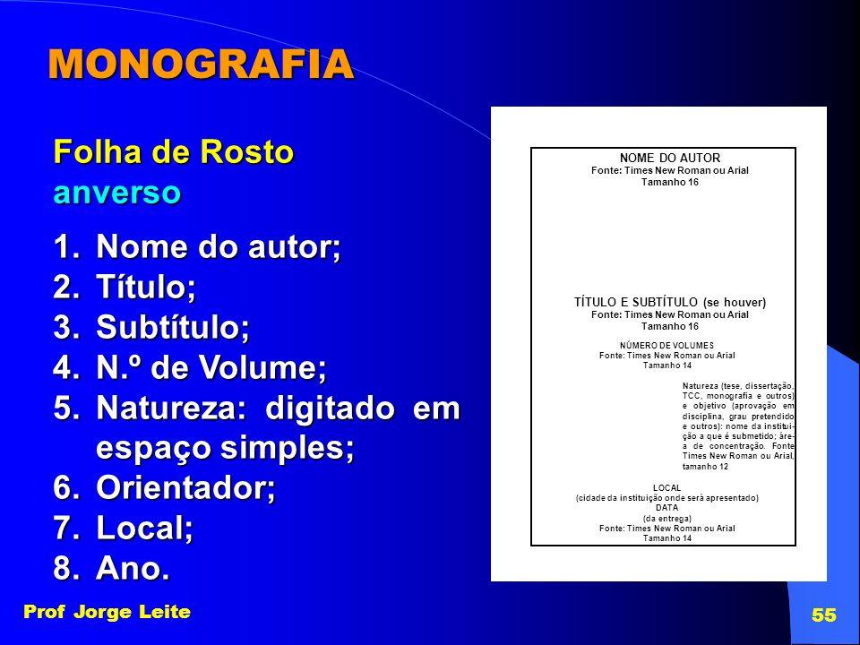MONOGRAFIA Folha de Rosto anverso Nome do autor; Título; Subtítulo;