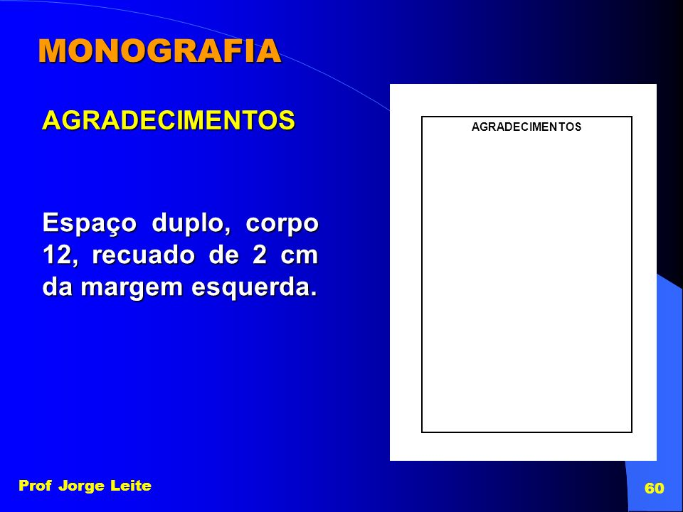 MONOGRAFIA AGRADECIMENTOS