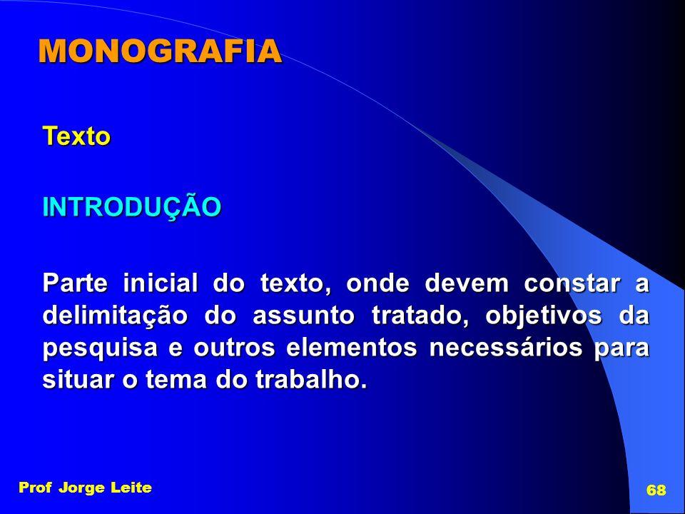 MONOGRAFIA Texto INTRODUÇÃO