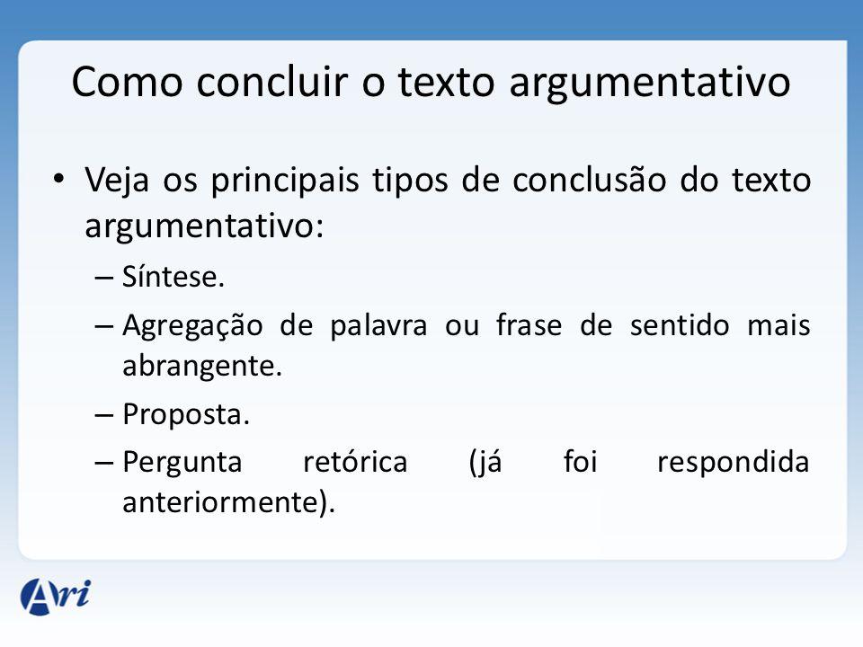 Como concluir um texto argumentativo