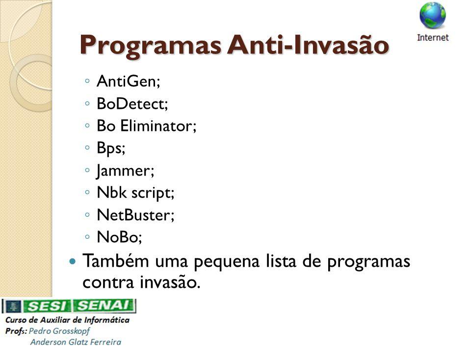 Programas Anti-Invasão