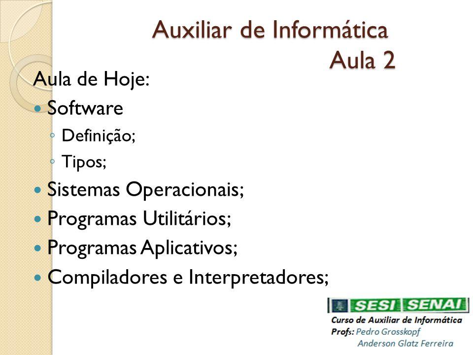 Auxiliar de Informática Aula 2