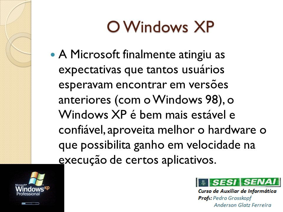O Windows XP